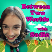 Sadie Bean Between Two Worlds