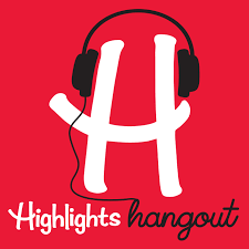 Highlights Hangout For kids podcast